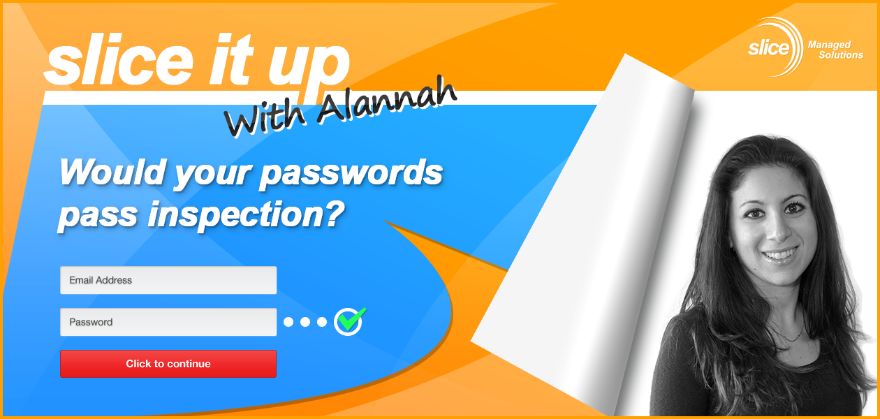 Would Your Passwords Pass Inspection?