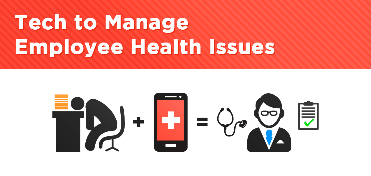 Tech to Manage Employee Health Issues