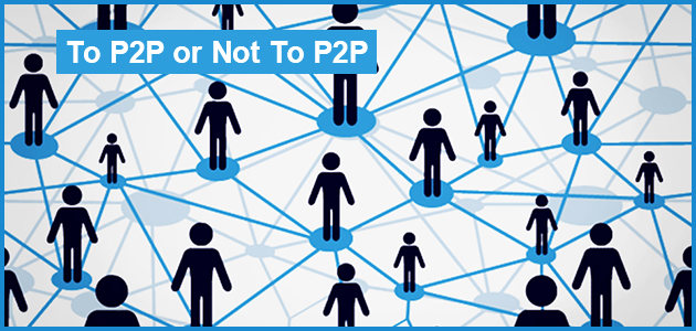 To P2P or Not To P2P V1